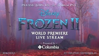 Live at the Frozen 2 World Premiere - Presented by Columbia