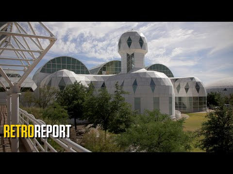 Biosphere 2: A Faulty Mars Survival Test Gets a Second Act | Retro Report
