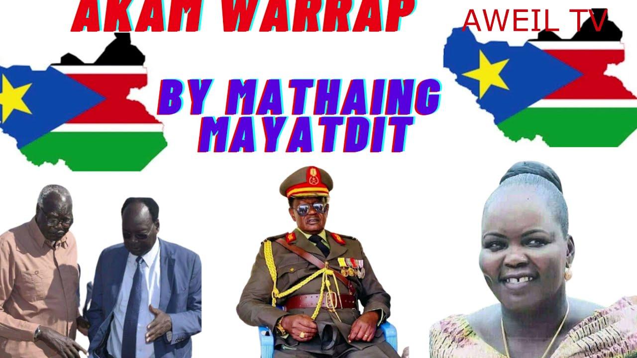 Download AKAM WARRAP BY MATHIANG MAYARDIT