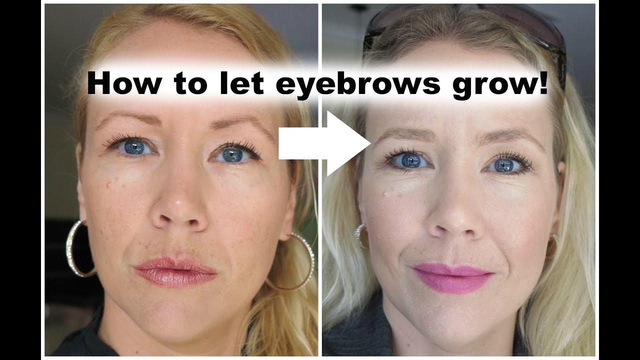 How To Let Eyebrows Grow Back Beauty Over 40 Youtube