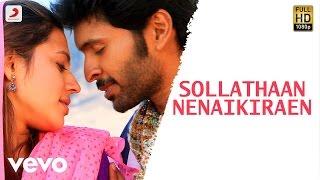 Wagah - Sollathaan Nenaikiraen Lyric | Vikram Prabhu, Ranya | D. Imman