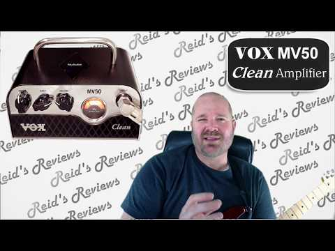 Hard to Believe! VOX MV50 Clean Guitar Amplifier Head Unit with Nutube Technology -  Reid's Reviews