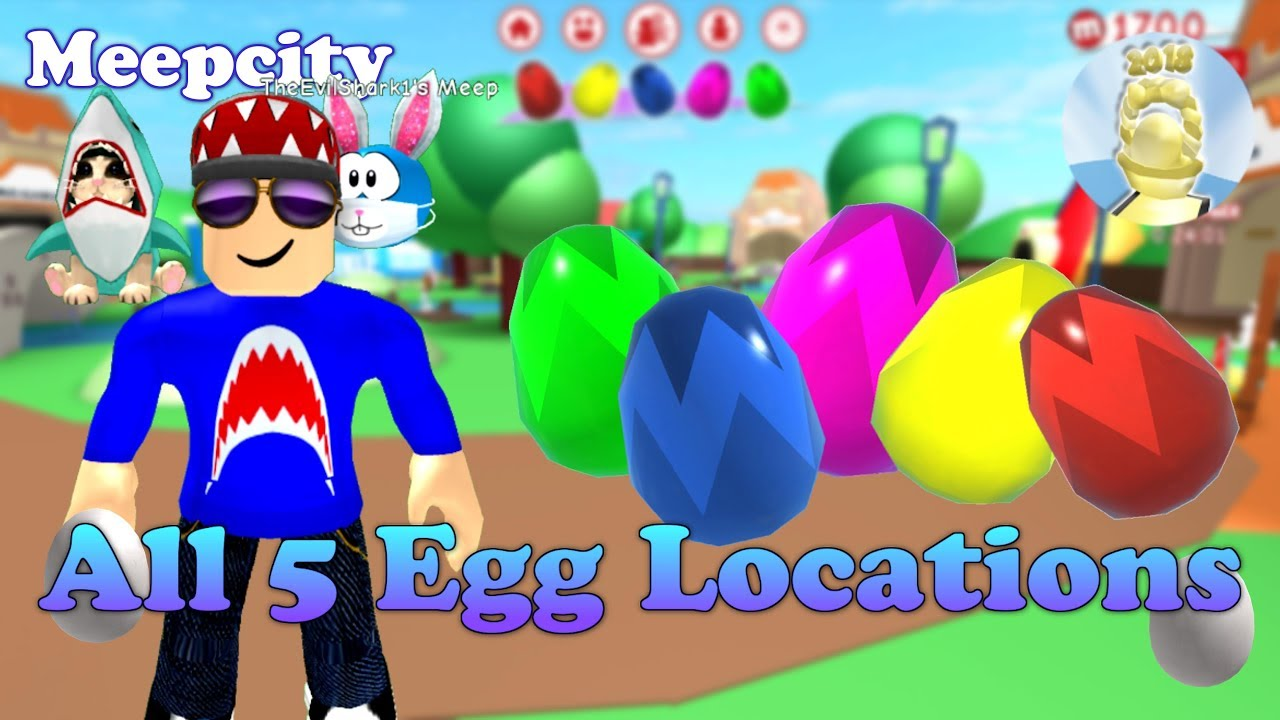 All 5 Easter Egg Locations Meepcity Egg Hunt 2018 Youtube