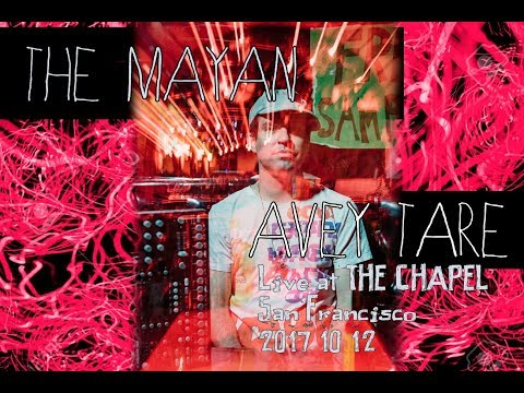 The Mayan - Avey Tare (Live @ The Chapel 12/10/2017) Mp3
