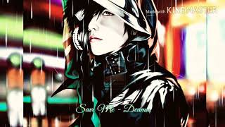 Save Me - Deamn ( Nhạc Tôi Yêu ). Nhạc DJ