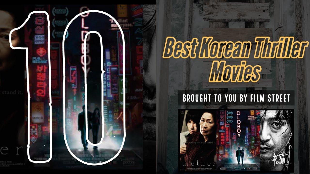 Download 10 Best South Korean Thriller Movies | Film Street | Must Watch Thrillers