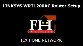 Linksys WRT1200AC setup