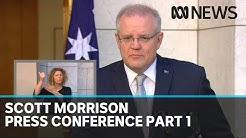 Coronavirus: Scott Morrison press conference, part 1 | ABC News