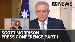 Coronavirus: Scott Morrison press conference, part 1