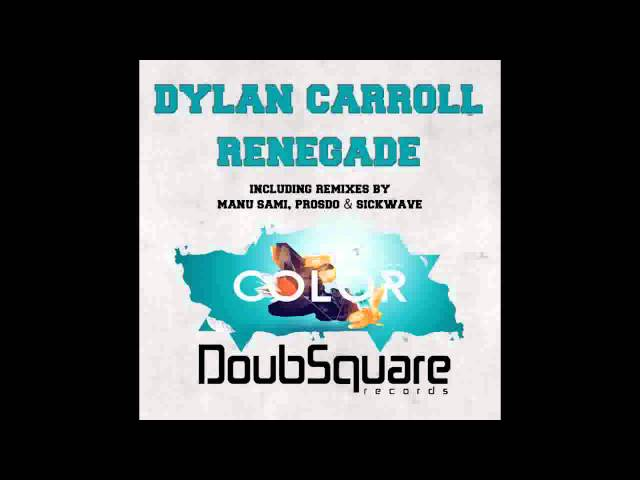 Dylan Carroll - Renegade