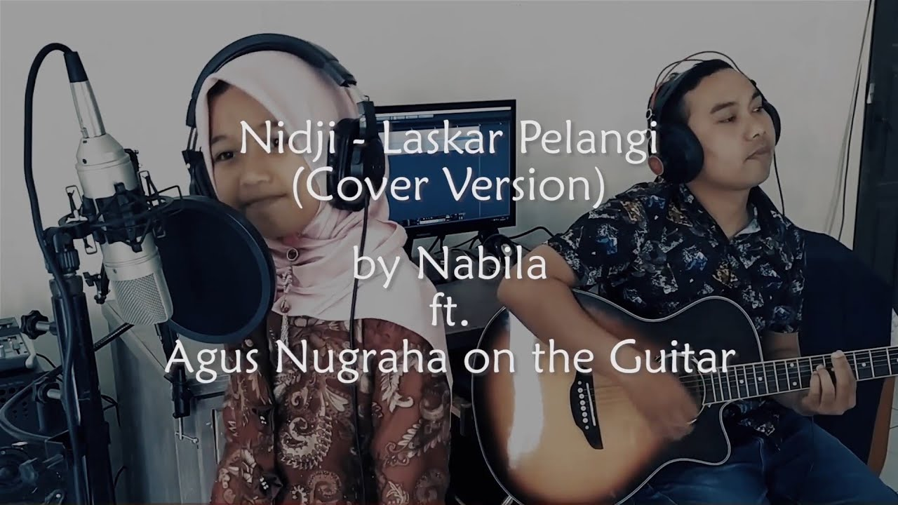Laskar Pelangi (Cover Version) oleh Nabila
