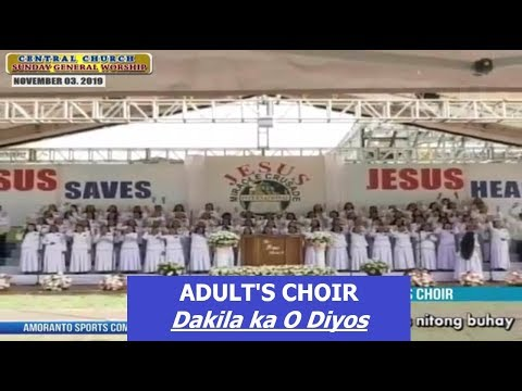 JMCIM | Dakila ka O Diyos | Adults Choir | November 3, 2019