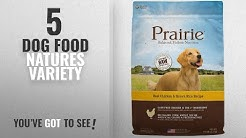 Top 5 Dog Food Natures Variety [2018 Best Sellers]: Prairie Real Chicken & Brown Rice Recipe Natural