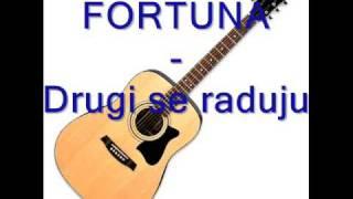 Fortuna - Drugi se raduju.mp3