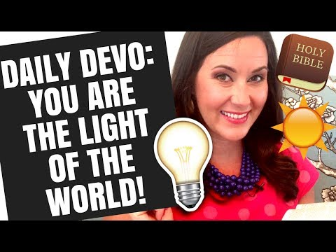 DAILY DEVOTIONAL FOR WOMEN | YOU ARE THE LIGHT OF THE WORLD! - WHITNEY MEADE