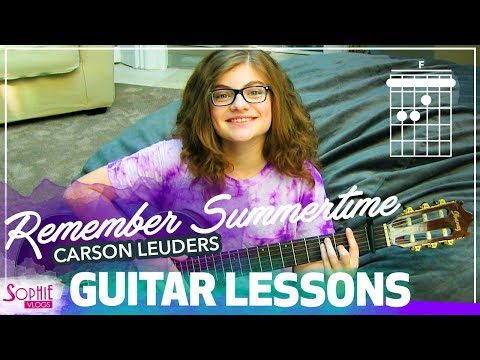 Remember Summertime - Carson Lueders - Easy Guitar Songs for Beginners and Chords (by Sophie Pecora)