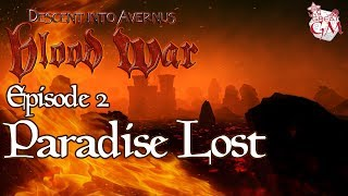 D&D 02 Paradise Lost - Descent into Avernus Live Play