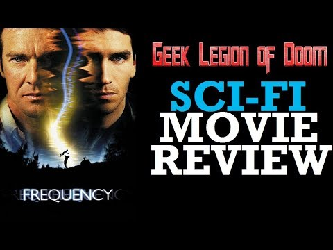 FREQUENCY ( 2000 Dennis Quaid ) Sci-Fi  Movie Review