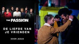 5. De Liefde Van Je Vrienden - Tommie Christiaan (The Passion 2018 - Amsterdam, Bijlmer)