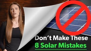 8 Costly Solar Mistakes to Avoid When You Design Your Solar Panel Kit