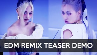 BLACKPINK - How You Like That (EDM REMIX Demo Teaser) [JENNIE/ROSÉ]