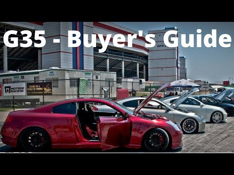 G35 Buyer's Guide - Common Issues and Problems