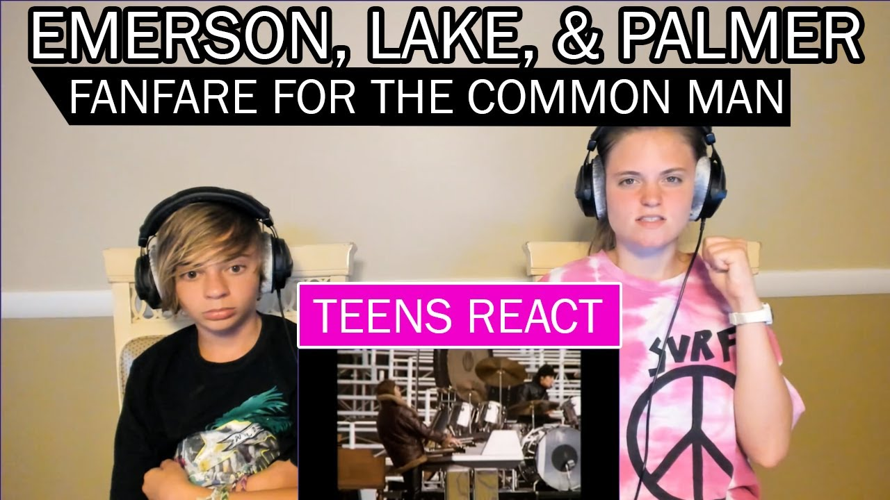 Teens Reaction - Emerson, Lake, and Palmer (Fanfare For The Common Man)