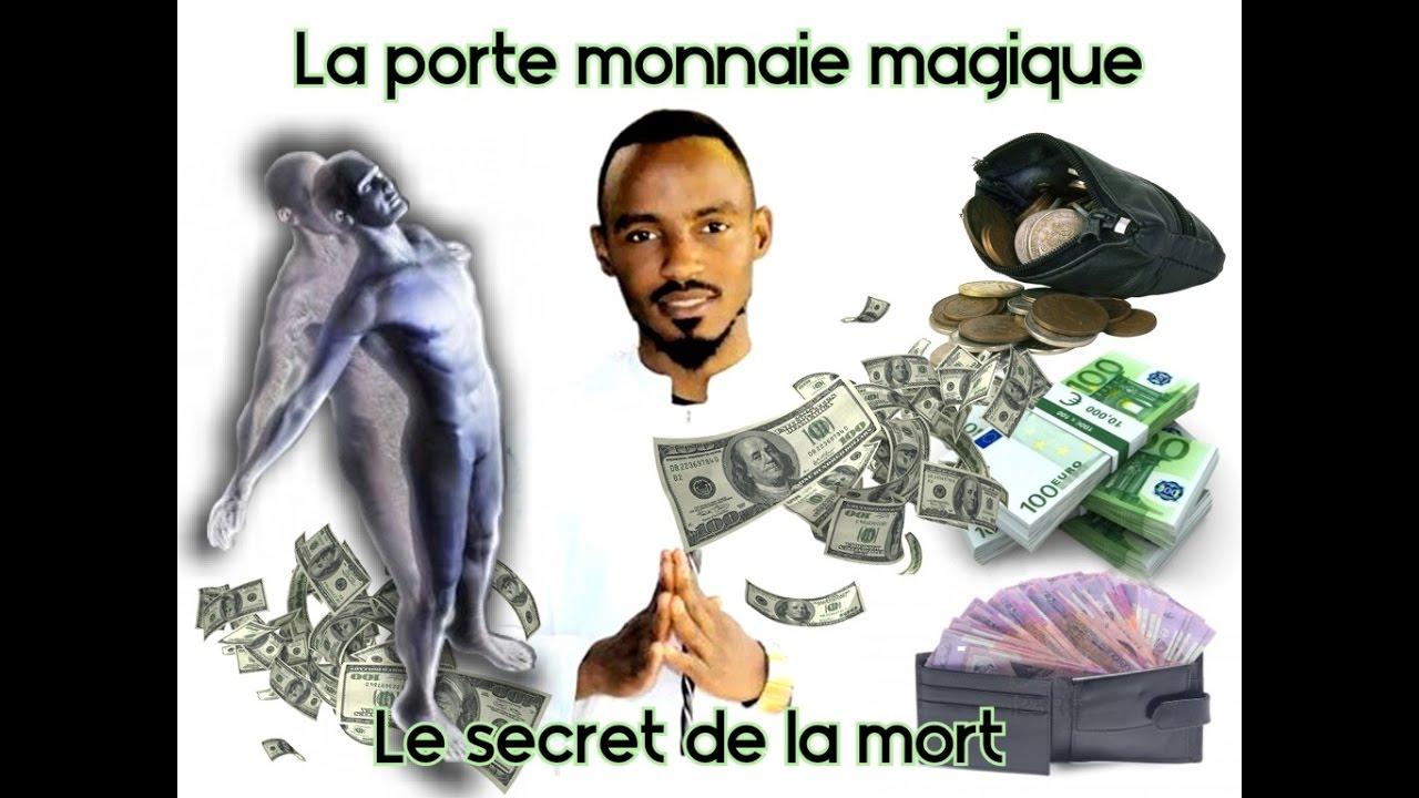 La Démonstration De La Porte Monnaie Magique Et Le Secret De La Mort