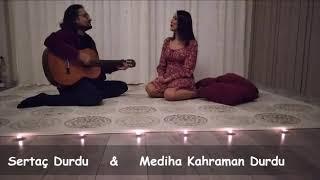 Sertaç DURDU - Mediha Kahraman DURDU 2021 yılına şarkılarıyla eşlik ediyor...TARSUS