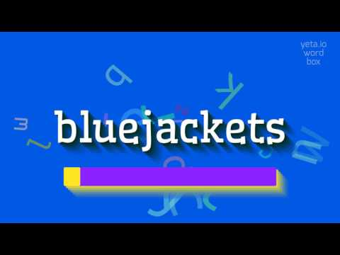 """How to say """"bluejackets""""! (High Quality Voices)"""