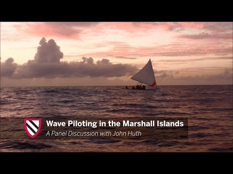 Wave Piloting in the Marshall Islands || Radcliffe Institute