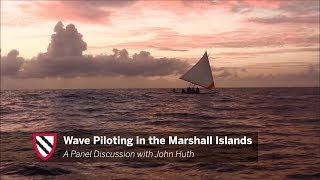 Wave Piloting in the Marshall Islands || Radcliffe Institute thumbnail