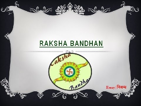 essay on raksha bandhan in sanskrit Essay on raksha bandhan in sanskrit language essay, best attorney resume writing service, ladders resume writing service review ethical theories by divernc: in a well developed 2-3 page.