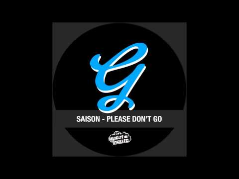 Saison - Please Don't Go