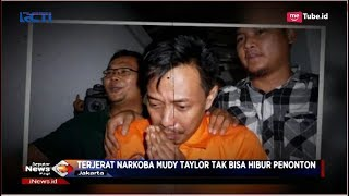 Video Komika Mudy Taylor Ditangkap Polisi Atas Kepemilikan Sabu 0,18 Gram - SIP 25/09 download MP3, 3GP, MP4, WEBM, AVI, FLV September 2018