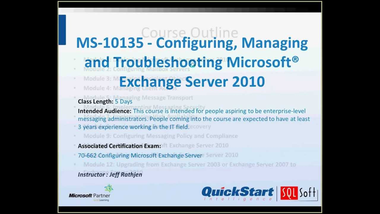 Ms 10135 Configuring Managing Troubleshooting Exchange Server