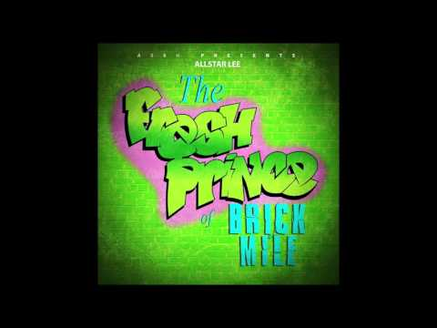 Allstar Lee - Fresh Prince Of Brick Mile (Prod By Lil Ron)