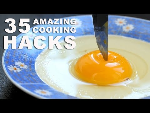35 INCREDIBLE COOKING HACKS