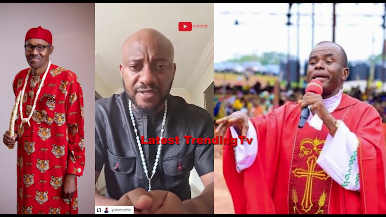 Download 2021 prophecies: Yul Edochie Message | Mbaka Foretells What Will Happen To Buhari Govt.