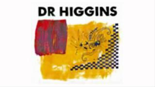 Dr Higgins - Jag dansade ett liv