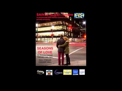 Saints Alive! Theatre Society Presents... Seasons of Love Musical Theatre CD - Teaser 1