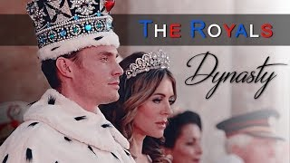 ► The Royals || Dynasty