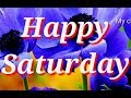 Good Morning Saturday Images Whatsapp Images Beautiful Flowers Images Amp Best Good Morning Images mp3