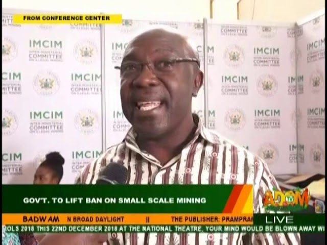 Government to Lift Ban on Small Scale Mining -  Badwam on Adom TV (14-12-18)