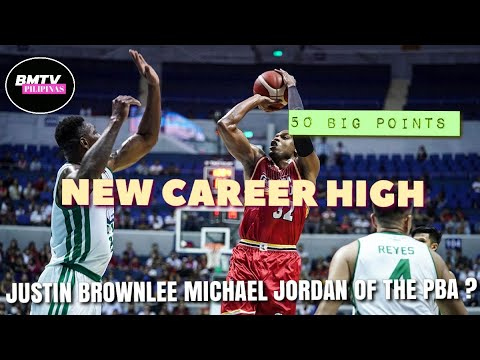 JUSTIN BROWNLEE NEW CAREER HIGH  50 POINTS | HIGHLIGHTS