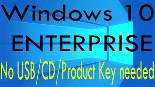 How to download Windows 10 Enterprise (2016/2017)