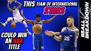 This Team Of INTERNATIONAL Stars Would WIN An NBA TITLE
