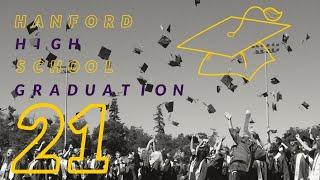 2021 Hanford High School Graduation
