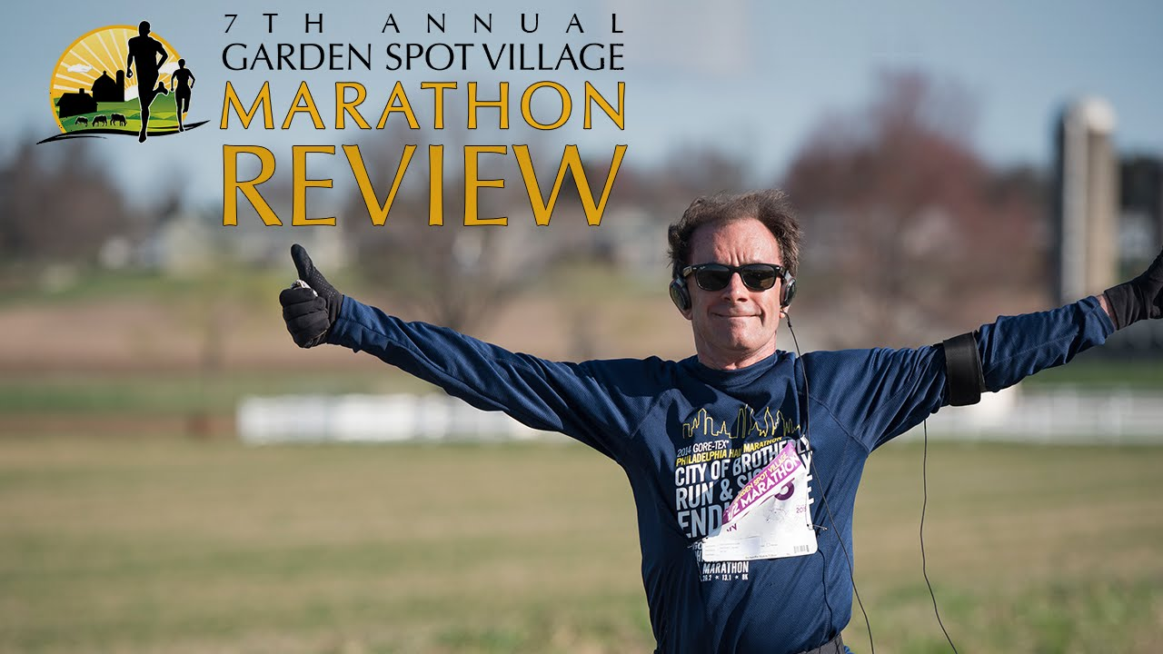Garden Spot Village Marathon Review 2015 Youtube