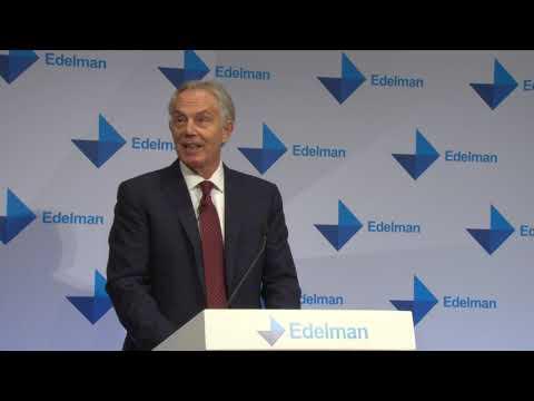 Edelman Trust Barometer 2019: Tony Blair's Remarks